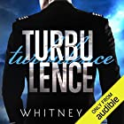 Turbulence Audiobook by Whitney G. Narrated by Erin Mallon, Joe Arden