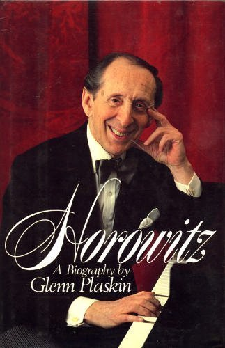 Horowitz: A Biography of Vladimir Horowitz