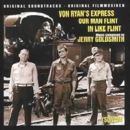 Von Ryan's Express Our Man Flint/In Like Flint: ORIGINAL SOUNDTRACKS by Jerry Goldsmith (1998-06-25)