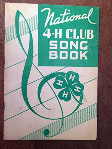 - MUSIC BOOK: NATIONAL 4-H CLUB choir SONG BOOK with patriotic songs incl AMERICAN THE BEAUTIFUL, JINGLE BELLS, MY OLD KENTUCKY HOME bag1clt
