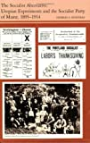 img - for The Socialist Alternative: Utopian Experiments and the Socialist Party of Maine, 1895-1914 book / textbook / text book