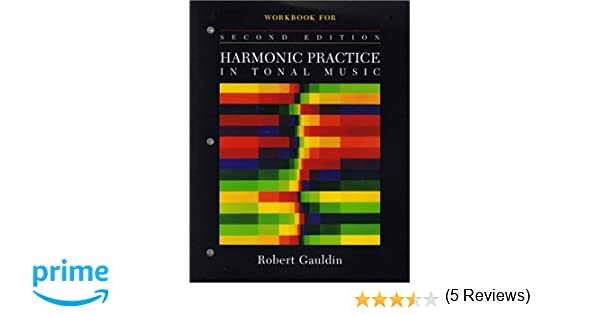Workbook for Harmonic Practice in Tonal Music Second Edition