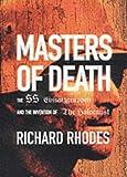 Masters of Death, Richard Lee Rhodes, 1903985560