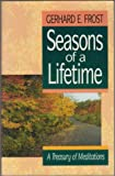 Seasons of a Lifetime, Gerhard E. Frost, 0806624523