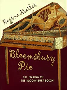 Bloomsbury Pie: The Making of the Bloomsbury Boom from Henry Holt & Co