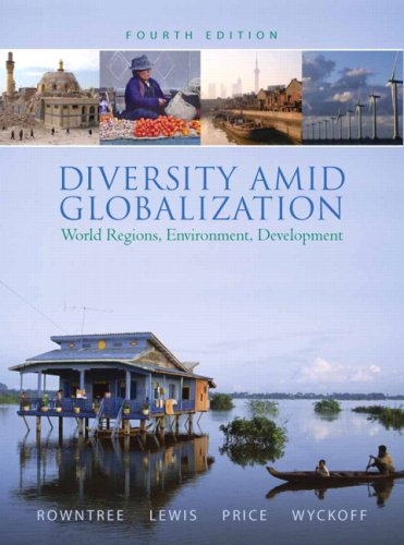 Diversity Amid Globalization: World Regions, Environment, Development Value Package (includes Goode's Atlas) (4th Edition)
