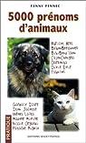 5000 prénoms d'animaux par Fennec