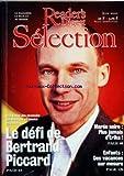READER'S DIGEST SELECTION du 01/06/2000 - OUVERTURE DECLIC PAIX J'ECRIS TON NOM PAR PATRICIA BOYER DE LATOUR - BIEN-ETRE DANS LA VIE FAUT PAS S'EN FAIRE PAR DAVID POSEN - A MON AVIS ET POURQUOI PAS UNE ASSURANCE DIVORCE PAR FRANCOIS TERRE DE L'ACADEMIE DES SCIENCES MORALES ET POLITIQUES - SOMMAIRE - EN FRANCE ET DANS LE MONDE - MAREE NOIRE L'ERIKA PLUS JAMAIS CA RETOUR SUR LA CATASTROPHE SUIVI D'UNE INTERVIEW DE CORINNE LEPAGE ANCIEN MINISTRE DE L'ENVIRONNEMENT - PARLEMENT EUROPEEN LA FIEVRE DU