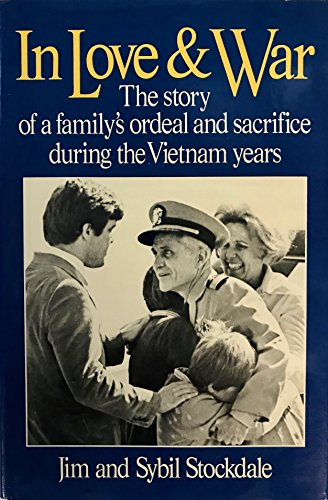 In Love and War: The Story of a Family's Ordeal and Sacrifice During the Vietnam Years from Brand: HARPER AND ROW