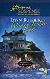 Where Truth Lies, Lynn Bulock, 0373442467