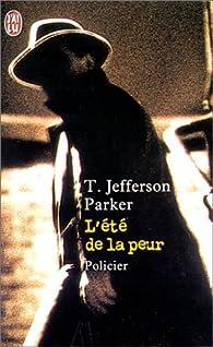 L'Eté de la peur par T. Jefferson Parker