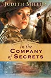 In the Company of Secrets, Judith Miller, 0764203533