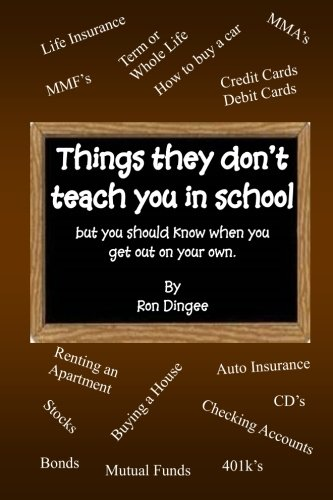 Things They Dont Teach You in School: But you should know ...