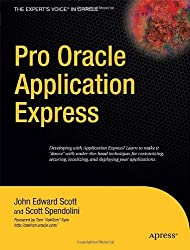 Pro Oracle Application Express (Expert's Voice in Oracle)