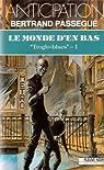 Le Monde d'en bas, tome 1 : Troglo-blues par Passegué