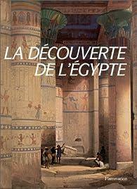 La découverte de l'egypte par Fernand Beaucour