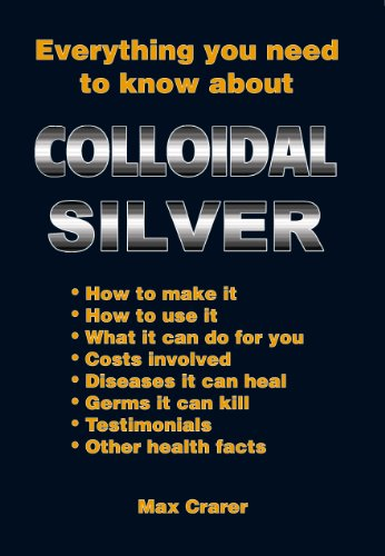Remedies Colloidal Silver (Everything You Need To Know About Colloidal Silver)