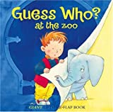 Guess Who? At the Zoo, Keith Faulkner, 0764155555