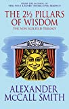 The 2½ Pillars of Wisdom by Alexander McCall Smith front cover