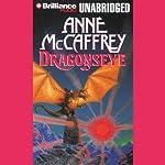 Dragonseye: Dragonriders of Pern, Book 4 | Anne McCaffrey