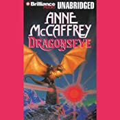 Dragonseye: Dragonriders of Pern, Book 4 | Anne McCaffrey