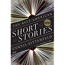 Best American Short Stories 2020 (The Best American Series ®)