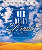 Our Daily Bread III: 50th Anniversary Edition
