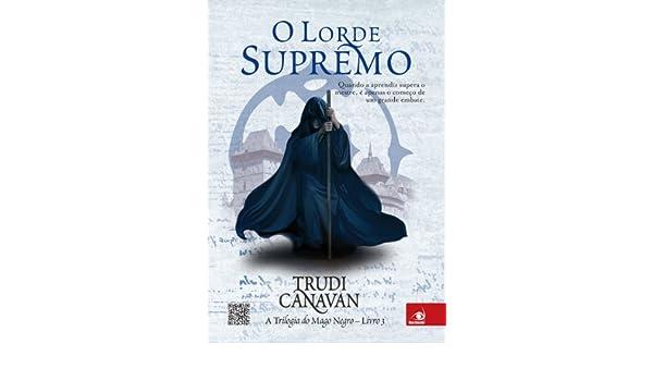 Amazon.com: O lorde supremo (A trilogia do Mago Negro Livro ...