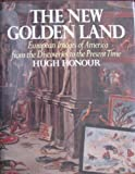The New Golden Land, Hugh Honour, 0394497732