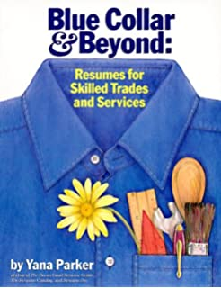 Blue Collar And Beyond: Resumes For Skilled Trades And Services  Blue Collar Resume