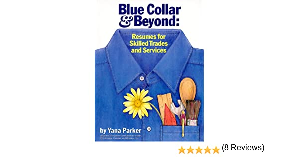 blue collar and beyond resumes for skilled trades and services
