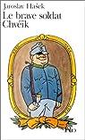 Le brave soldat Chvéïk par Hašek