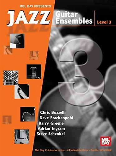 (Mel Bay Jazz Guitar Ensembles, Level 3)