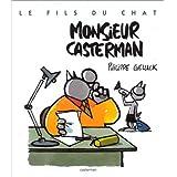 LE FILS DU CHAT T04 - MONSIEUR CASTERMAN