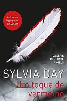 Um toque de vermelho (Renegade Angels) por [Day, Sylvia]