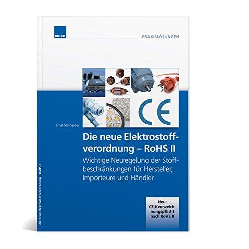 Die neue Elektrostoffverordnung - RoHS II