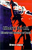 Liberty for All, Bruce Logan, 0759619824