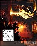 """Afficher """"Comme des fantômes"""""""