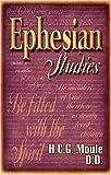 Ephesians, H. C. G. Moule, 0875086888