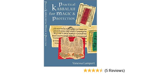 Practical Kabbalah for Magic & Protection: Vanessa Lampert
