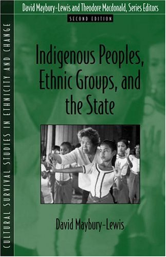 Indigenous Peoples, Ethnic Groups, and the State (2nd Edition)