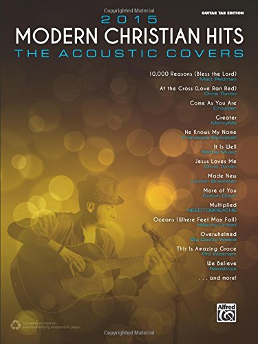 2015 Modern Christian Hits -- The Acoustic Covers: 26 Songs of Hope and Praise
