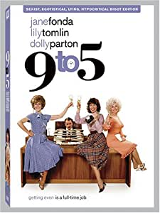 9 to 5 (Sexist, Egotistical, Lying Hypocritical Bigot Edition - Full Screen)