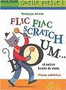 Flic-flac scratch boom... et autres bruits de mots par David