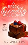 img - for A Berry Deadly Welcome: A Laugh-Out-Loud Kylie Berry Mystery book / textbook / text book
