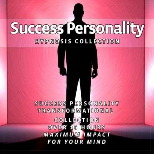 - Success Personality Transformational Hypnosis Collection