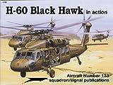 H-60 Blackhawk in Action, Paul Pickett, 0897472950