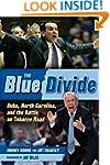 The Blue Divide: Duke, North Carolina...