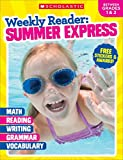 Weekly Reader: Summer Express (Between Grades 1 & 2) Workbook