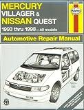 Haynes Mercury Villager and Nissan Quest: 1993 Thru 1998 (Haynes Automotive Repair Manual Series)
